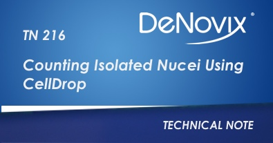 TN 216 Counting Isolated Nuclei Using CellDrop